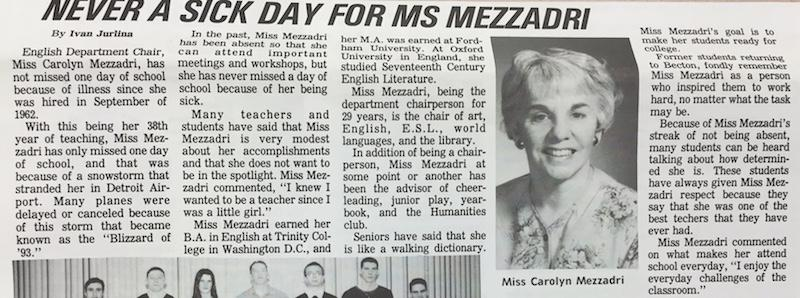 Former English Teacher Miss Mezzadri could always be found in Room 202.