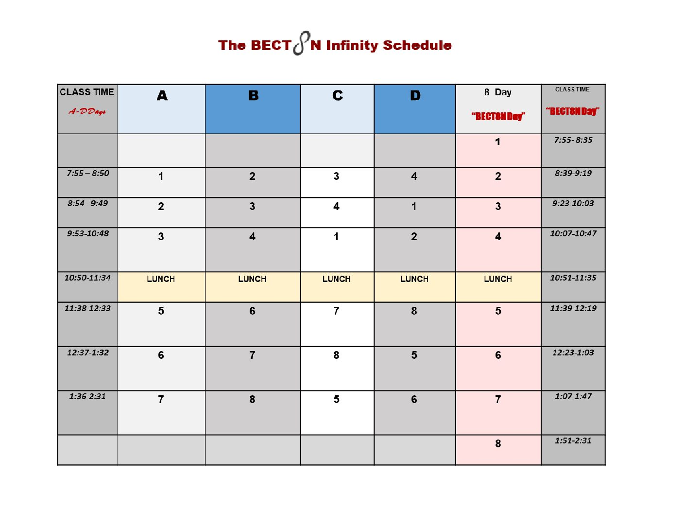 The BECT8N Infinity Schedule and an earlier start time will both be implemented for the 2018-2019 school year.